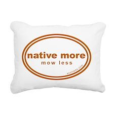 native-more-mow-less Rectangular Canvas Pillow