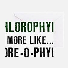 Chlorophyll-(white-shirt) Greeting Card
