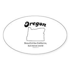 Oregon - Beautiful like California Oval Decal