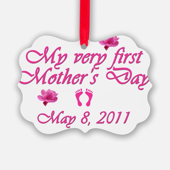 mothers day first2011 pink Ornament