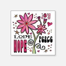 "peace love joy flower Square Sticker 3"" x 3"""