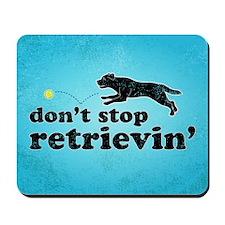 retrievin-distressedbg35x55 Mousepad