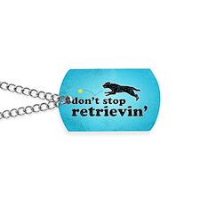 retrievin-distressedbg35x55 Dog Tags