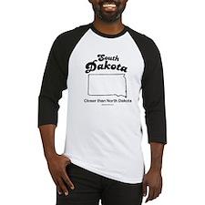 South Dakota - closer than north dakota Baseball J