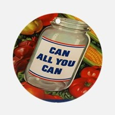 Can All You Can 10x10 Round Ornament