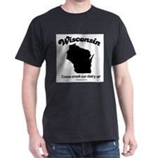 Wisconsin - come smell our dairy air T-Shirt
