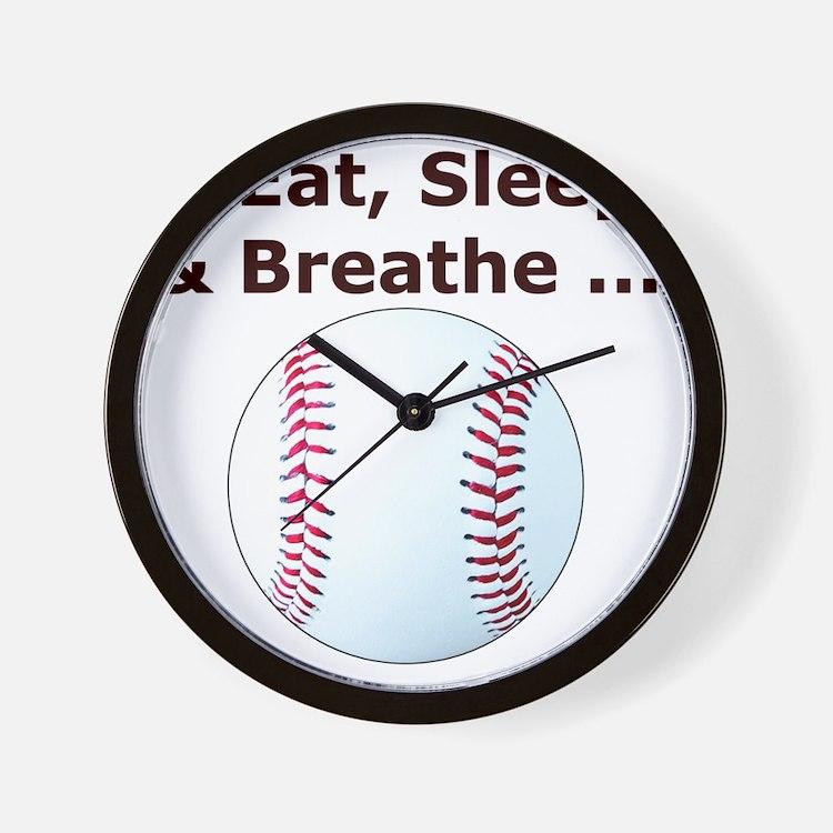 Baseball, Eat, Sleep  Breath Baseball T Wall Clock