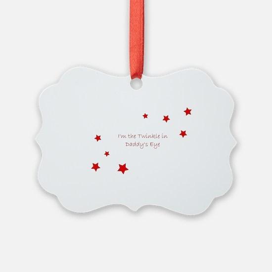 Twinkle in Daddys Eye Ornament