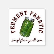 "Ferment Fanatic Square Sticker 3"" x 3"""