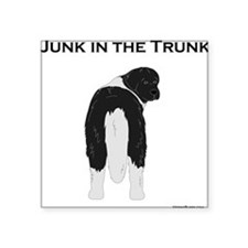 "Landseer Junk in the Trunk Square Sticker 3"" x 3"""