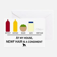 Newf Hair is a Condiment Greeting Card