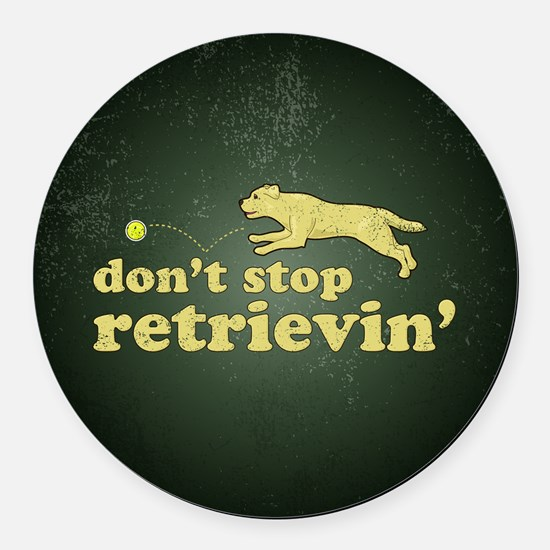 retrievin-distressedbgyelsq Round Car Magnet