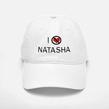 I Hate NATASHA Baseball Baseball Cap