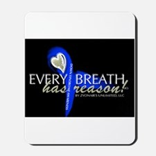 Every Breath Mousepad