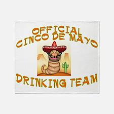 CINCO DRINKINGB TEAM Throw Blanket