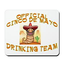CINCO DRINKINGB TEAM Mousepad