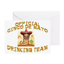 CINCO DRINKINGB TEAM Greeting Card