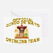 CINCO DRINKINGB TEAM Greeting Card
