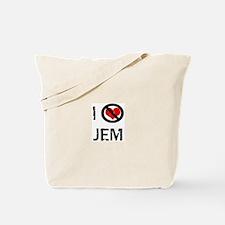 I Hate JEM Tote Bag