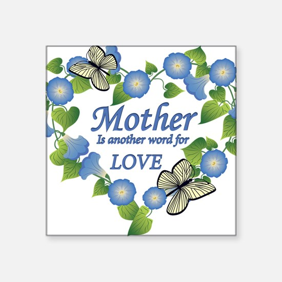"Mothers Love  Heart Square Sticker 3"" x 3"""