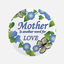"Mothers Love  Heart 3.5"" Button"