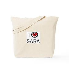 I Hate SARA Tote Bag
