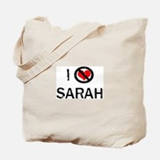 I Hate SARAH Tote Bag