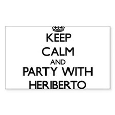 Keep Calm and Party with Heriberto Decal