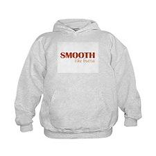 Smooth like butta Hoodie