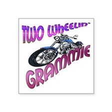 "TWO WHEELIN GRAMMIE Square Sticker 3"" x 3"""