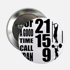 """For a good time call Fran. 2.25"""" Button"""