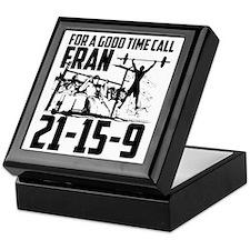 For a good time call Fran. Keepsake Box