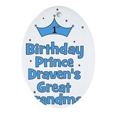 birthdayprince_1st_DRAVENsGREATGRAND Oval Ornament