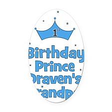 birthdayprince_1st_DRAVENsGRANDPA Oval Car Magnet