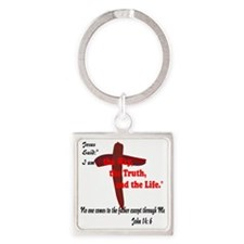 The Way, The Truth, and the Life.  Square Keychain