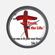 The Way, The Truth, and the Life. 8 Wall Clock