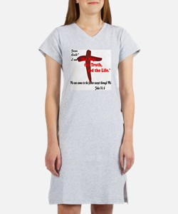 The Way, The Truth, and the Lif Women's Nightshirt