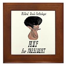'MUF' for President - Framed Tile