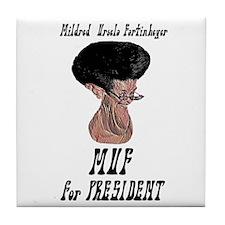 'MUF' for President - Tile Coaster