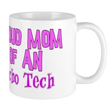 Proud mom of an Echo tech PINK Mug