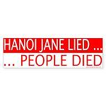 Hanoi Jane Lied People Died Bumper Sticker