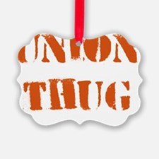 Original Union Thug Orange Ornament