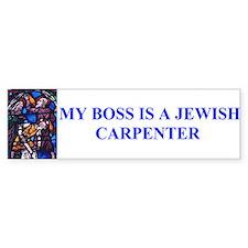 My Boss is a Jewish Carpenter Bumper Stickers