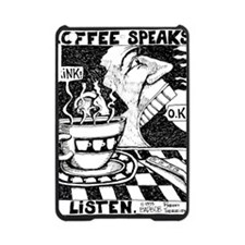 coffeeSpeaks_final iPad Mini Case
