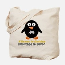 silence may be golden ducktape is silver Tote Bag