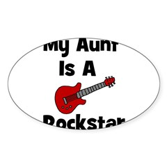 My Aunt Is A Rockstar Oval Decal