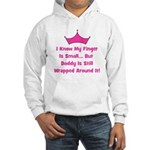 Daddy Wrapped Around Finger w Hooded Sweatshirt