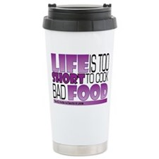 Life-is-too-short-Purple Travel Mug