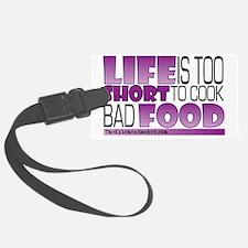Life-is-too-short-Purple Luggage Tag