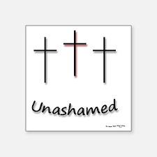 "6x6_apparel-Unashamed Square Sticker 3"" x 3"""